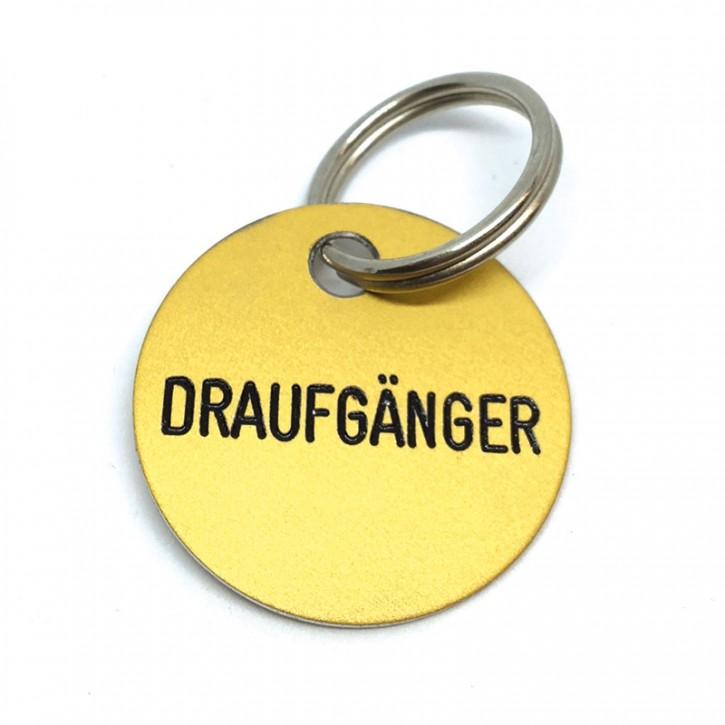 """Schlüsselanhänger """"Draufgänger"""""""
