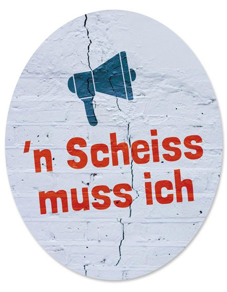 """Toilet Sticker """"n Scheiß muss ich"""""""