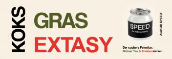 Koks | Gras | Extasy