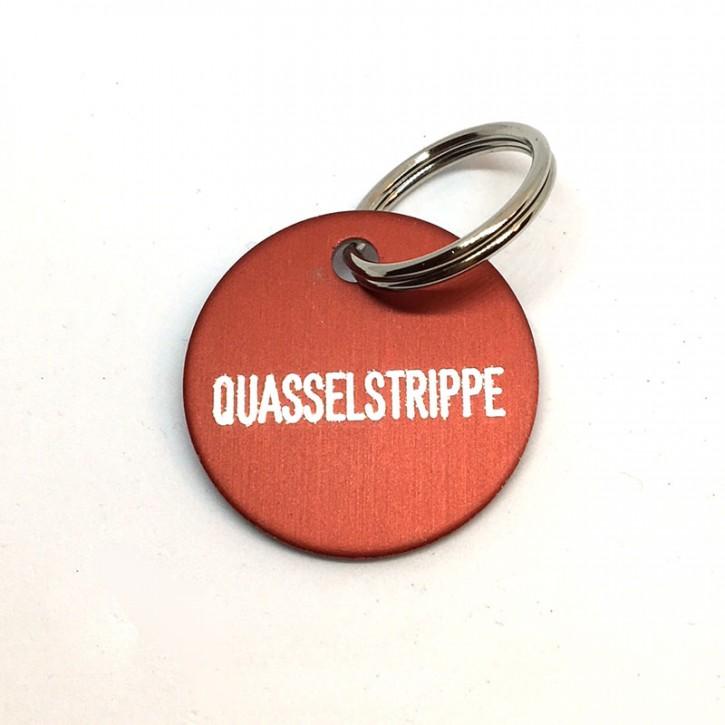 "Schlüsselanhänger ""Quasselstrippe"""