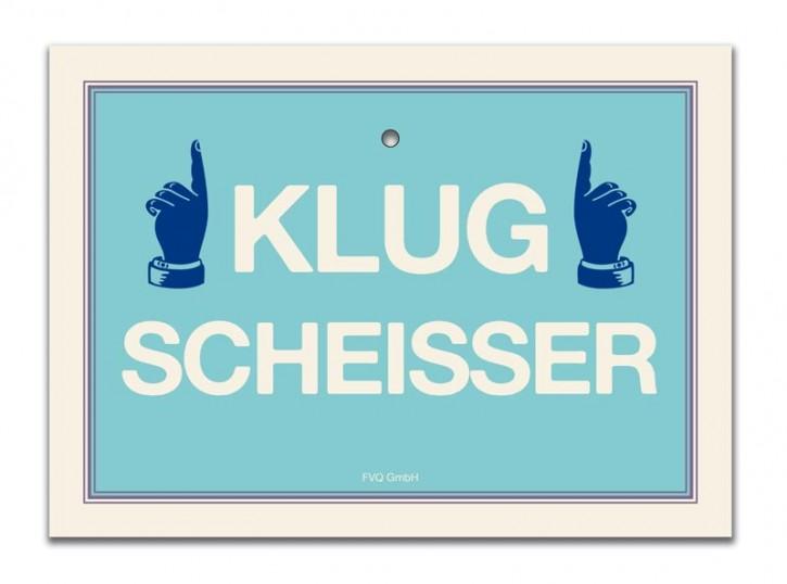 """Saugnapfschild """"Klugscheisser"""""""