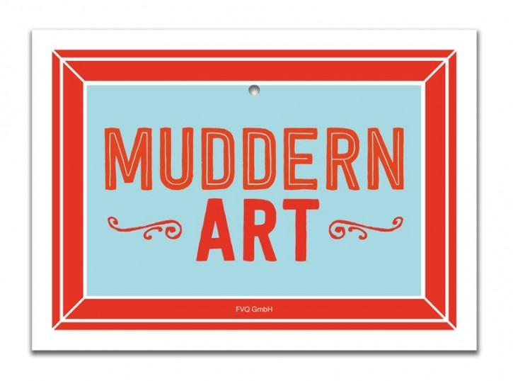 """Saugnapfschild """"Muddern Art"""""""