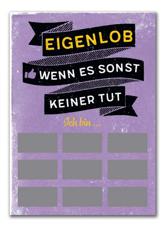 "Rubbel-Postkarte ""Eigenlob"""