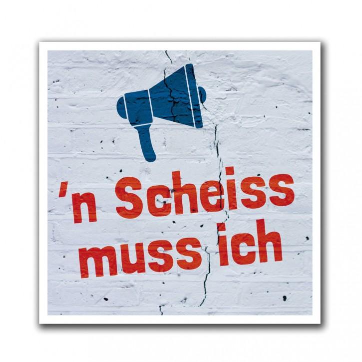 """Magnet """"n Scheiss muss ich"""""""