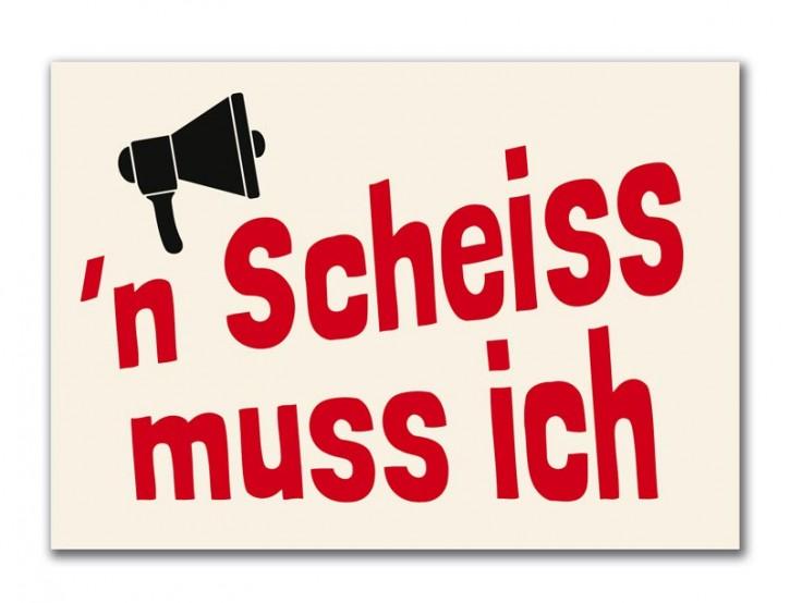 """Postkarte """"n Scheiss mus ich"""""""