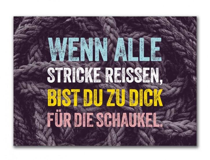 """Postkarte """"Wenn alle Stricke reissen"""""""