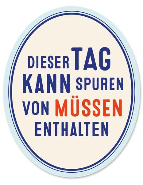"""Toilet Sticker """"Spuren von Müssen"""""""