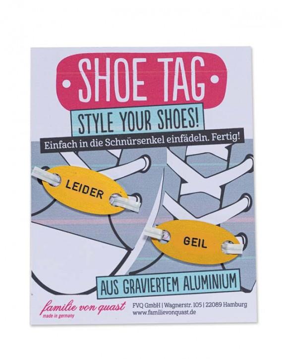 "Shoe Tag ""LEIDER - GEIL"""