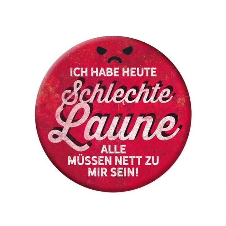 """Button """"Schlechte Laune"""""""