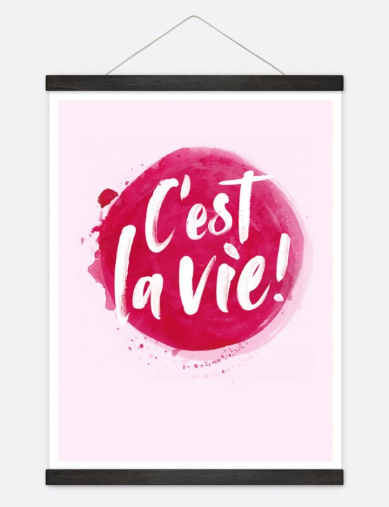 """Poster """"C'est la vie!"""""""