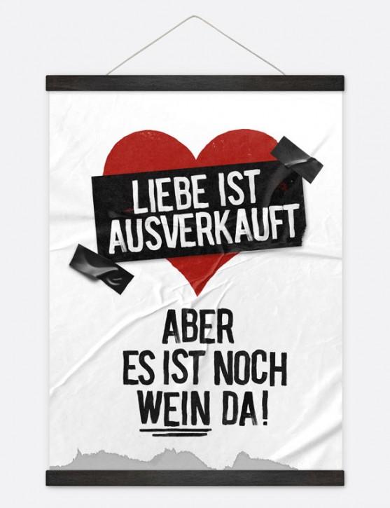 """Poster """"Liebe ist ausverkauft"""""""